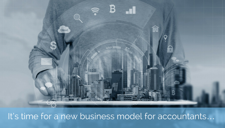 Time for a new Business model for accountants